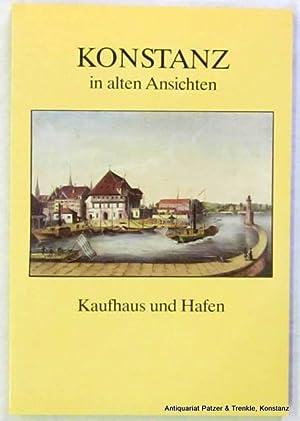 Teil 2: Kaufhaus und Hafen. Die Sammlung: Konstanz in alten