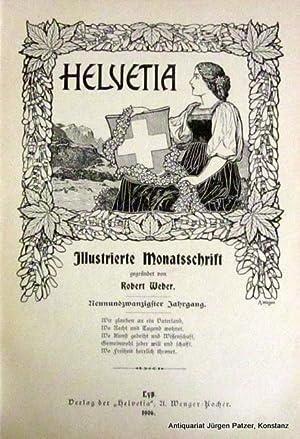 Illustrierte Monatsschrift. 29. Jahrgang. Lyß, Vlg. der: Helvetia.