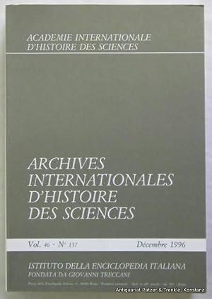 Vol. 46/1996 (Heft 136/137) in 2 Bänden.: Archives Internationales d'Histoire