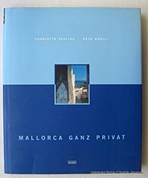 Mallorca ganz privat. Berlin, Nicolai, 1999. Fol.: Mallorca. -- Seeling,