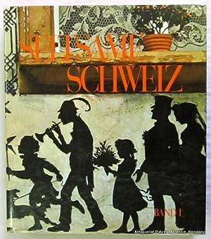 Bd. 1. Text von Louis Gaulis. Lausanne,: Seltsame Schweiz.