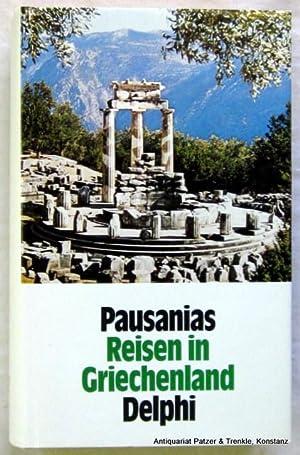 Reisen in Griechenland. Gesamtausgabe in drei Bänden.: Pausanias.