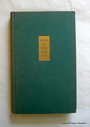 Dorf in den Bergen. Übers. von Lola Humm. Bern, Hallwag, ca. 1950. 323 S. Or.-Lwd.; Rü...