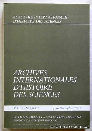 Vol. 53/2003. Roma, Istituto della Enciclopedia italiana,: Archives Internationales d'Histoire