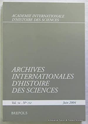 Vol. 54/2004. Turnhout, Brepols, 2004. Gr.-8vo. 328: Archives Internationales d'Histoire
