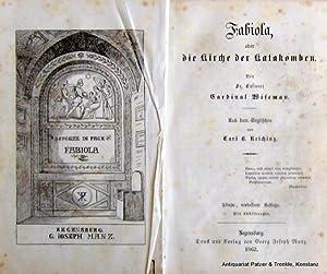 Fabiola oder die Kirche der Katakomben. Aus: Wiseman, (Nicolaus).