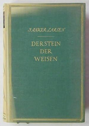 Der Stein der Weisen. Übersetzt von Mathilde: Larsen, J. Anker.
