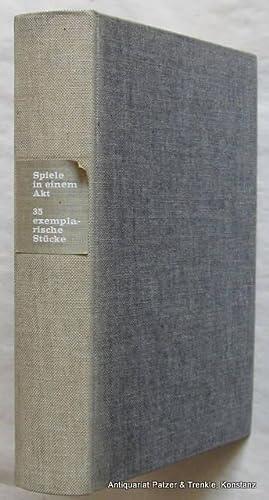 35 exemplarische Stücke. Herausgegeben von Walter Höllerer: Spiele in einem