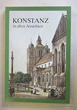 Die Sammlung im Rosgartenmuseum. Teil 1. Katalog: Konstanz in alten
