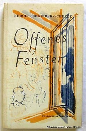 Offenes Fenster. Hamburg, Krüger, 1944. 153 S.,: Schneider-Schelde, Rudolf.