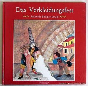 Das Verkleidungsfest. Aus dem Französischen von Adi: Bolliger-Savelli, Antonella.