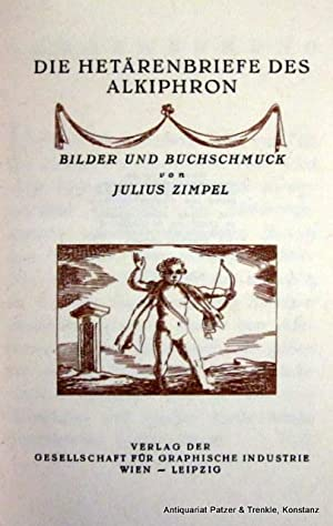 Die Hetärenbriefe des Alkiphron. Wien, Verlag der: Alkiphron.