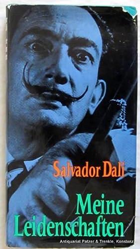Meine Leidenschaften. Aufgezeichnet von Louis Pauwels. Deutsch: Dali, Salvador.