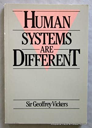 Human Systems are Different. London, Harper & Row, 1983. XXVIII, 188 S. Or.-Kart. (ISBN 006318262...