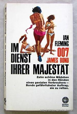 007 James Bond im Dienst ihrer Majestät.: Fleming, Ian.