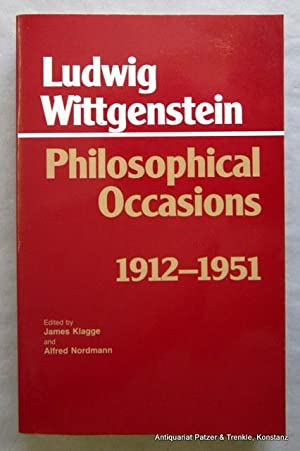 Philosophical Occasions 1912-1951. Edited by James C. Klagge and Alfred Nordmann. (Reprinted). In...