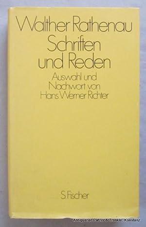 Schriften und Reden. Auswahl und Nachwort von: Rathenau, Walther.
