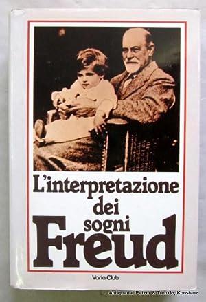 L'interpretazione dei sogni. Traduzione di Elvio Fachinelli: Freud, Sigmund.