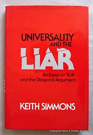 Universality and the Liar. An Essay on Truth an the Diagonal Argument. Cambridge, Cambridge Unive...