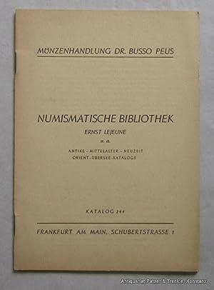 Katalog 244 der Münzenhandlung Dr. Busso Peus.: Lejeune. -- Numismatische