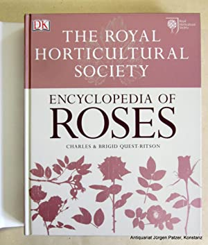 The Royal Horticultural Society Encyclopedia of Roses.: Quest-Ritson, Charles &