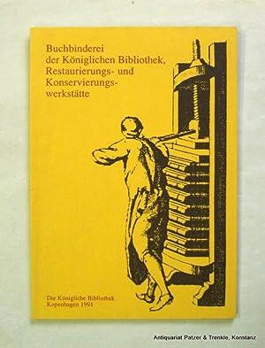 Restaurierungs- und Konservierungswerkstätte. Hrsg. von Knud Erik: Kopenhagen. -- Buchbinderei