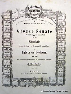 Sämmtliche Sonaten für Pianoforte. Neu herausgegeben mit: Beethoven, Ludwig van.