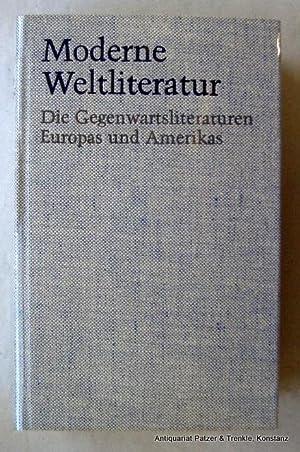 Die Gegenwartsliteraturen Europas und Amerikas. Hrsg. von: Moderne Weltliteratur.