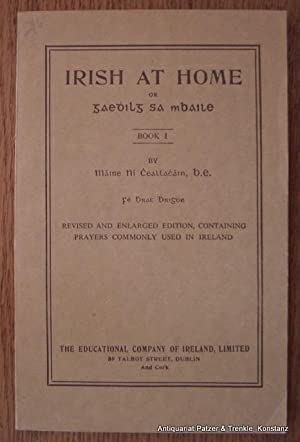Irish at Home or Gaedhilq sa mBaile.: Ní Cheallacháin, Máire.
