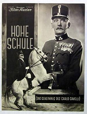 Hohe Schule (Das Geheimnis des Carlo Cavelli). Regie: Erich Engel. Hauptrolle: Rudolf Forster. ...