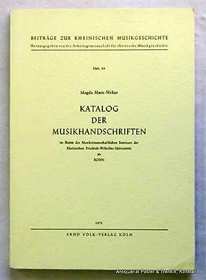 Katalog der Musikhandschriften im Besitz des Musikwissenschaftlichen: Bonn. -- Marx-Weber,