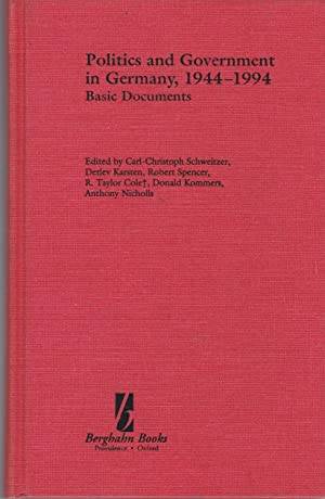 Politics and Government in Germany 1944-1994. Basic Documents.
