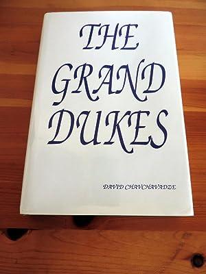 The Grand Dukes: Chavchavadze David