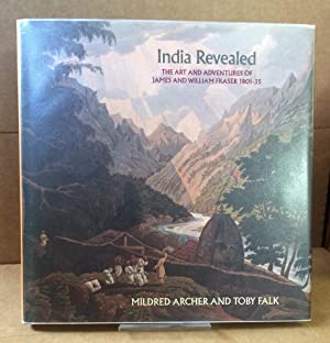 India Revealed: Art and Adventures of James: Toby Falk; Mildred