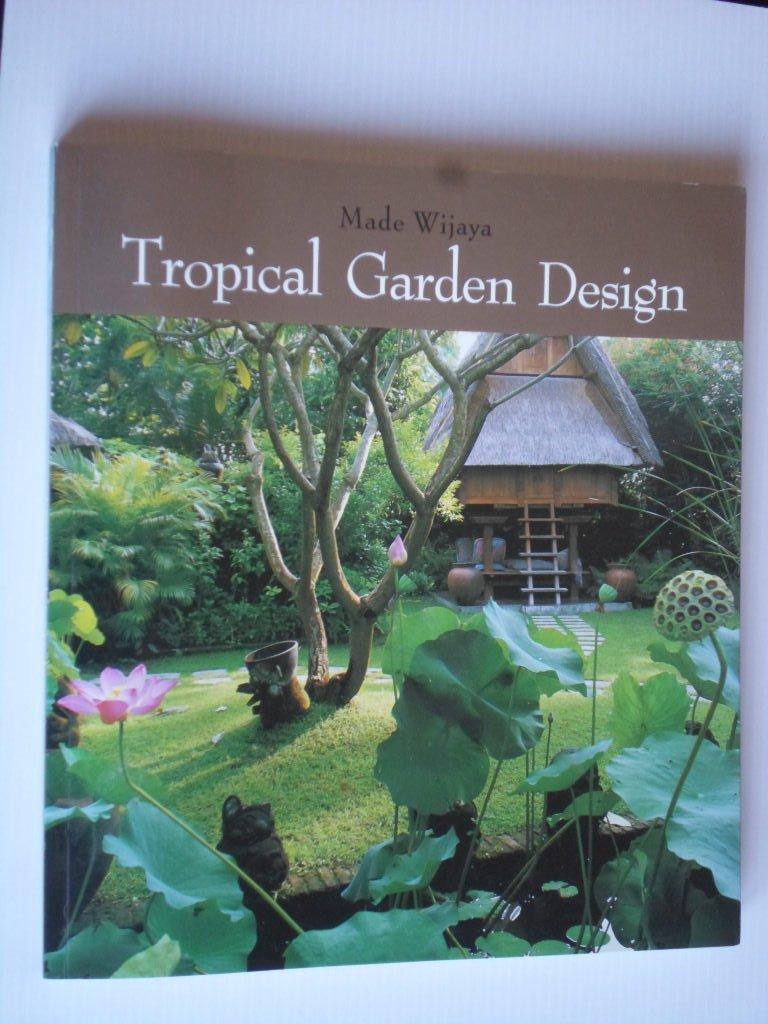 Tropical Garden Design Made Wijaya
