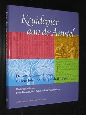 Kruidenier aan de Amstel, De Amsterdamse Hortus: Bouwman, F. +