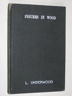 Figures in wood of West Africa: Underwood, Leon