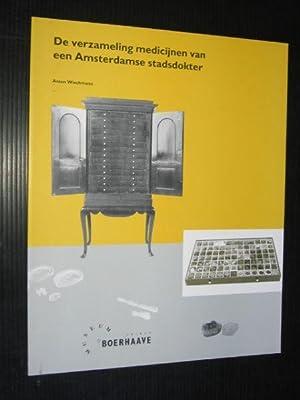 De verzameling medicijnen van een Amsterdamse stadsdokter: Wiechmann, Anton, Publicatie