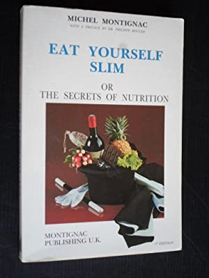 Eat Yourself Slim, Or the secrets of nutrition