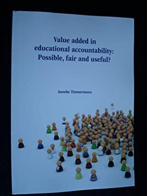 Value added in educational accountability: Possible, fair and useful?