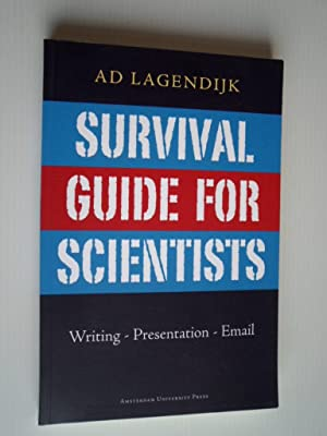 Survival, Guide for Scientists, Writing-Presentation-Email