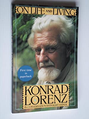 On Life and Living, Konrad Lorenz