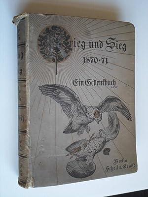 Sieg und Krieg 1870-71, Ein Gedenkbuch: Pflugk-Harttung, Dr.J.v.