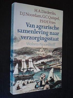 Van agrarische samenleving naar verzorgingsstaat, De modernisering: Diederiks,H.A. & D.J.Noordam,