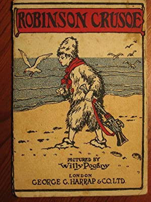 Robinson Crusoe, pictures by Willy Pogany