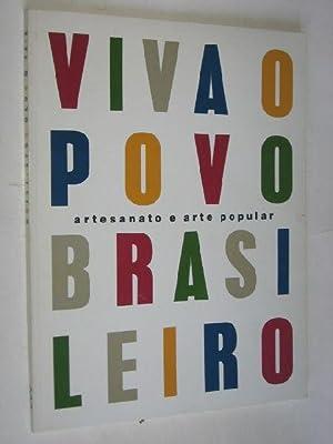 Viva o Povo Brasileiro, Artesanato e Arte