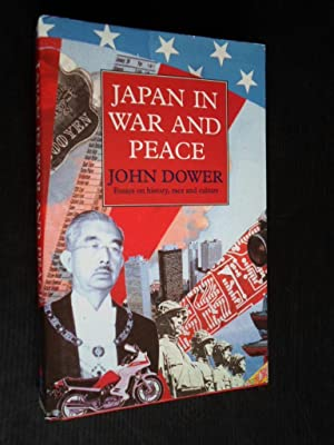 Japan in War and Peace, Essays on: Dower, John