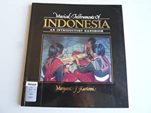 Musical Instruments of Indonesia, An introductory Handbook: Kartomi, Margaret J.