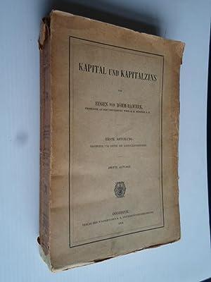 Kapital und Kapitalzins, Geschichte und Kritik der: Böhm-Bawerk, Eugen von