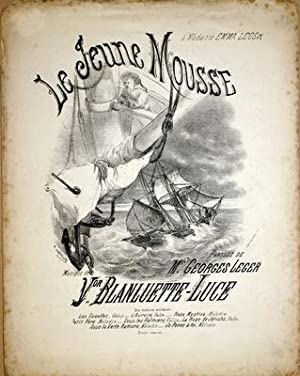 Le jeune mousse. Paroles de Mr. Georges Leger